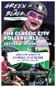 2020 Poster for the Classic City Rollergirls Green vs. Black Bout